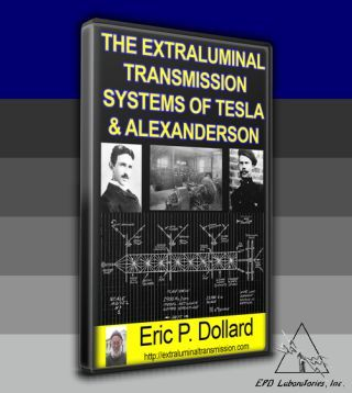 The Extraluminal Transmission Systems Of Tesla & Alexanderson Cover